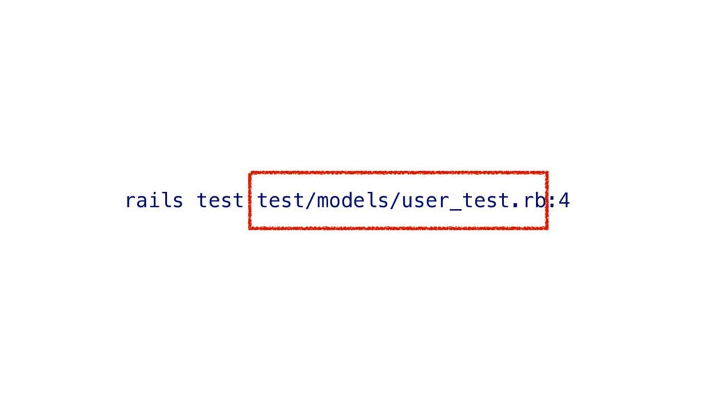 rails test test/models/user_test.rb:4