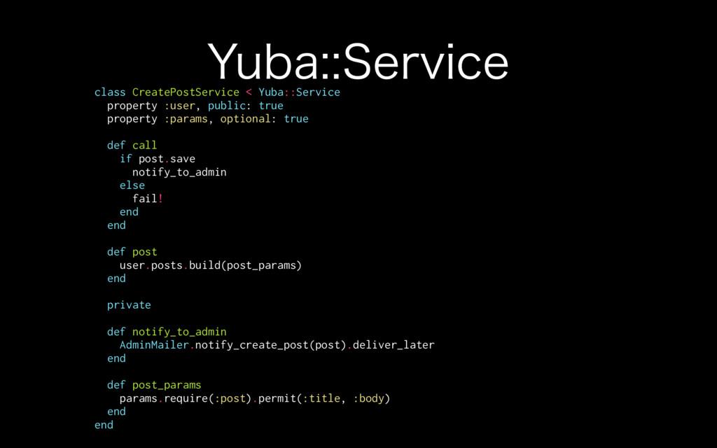 :VCB4FSWJDF class CreatePostService < Yuba::S...