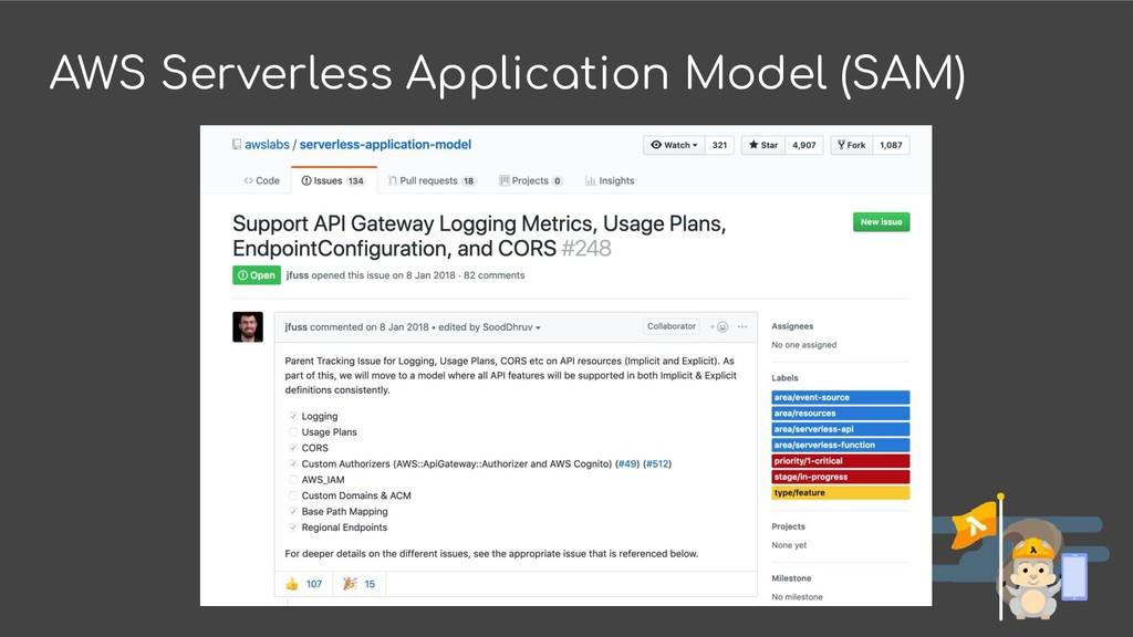 AWS Serverless Application Model (SAM)