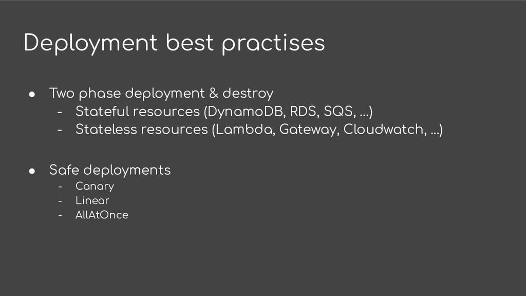 Deployment best practises ● Two phase deploymen...