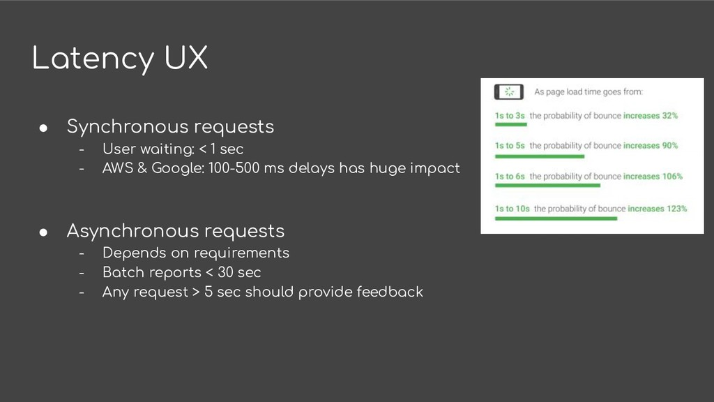Latency UX ● Synchronous requests - User waitin...
