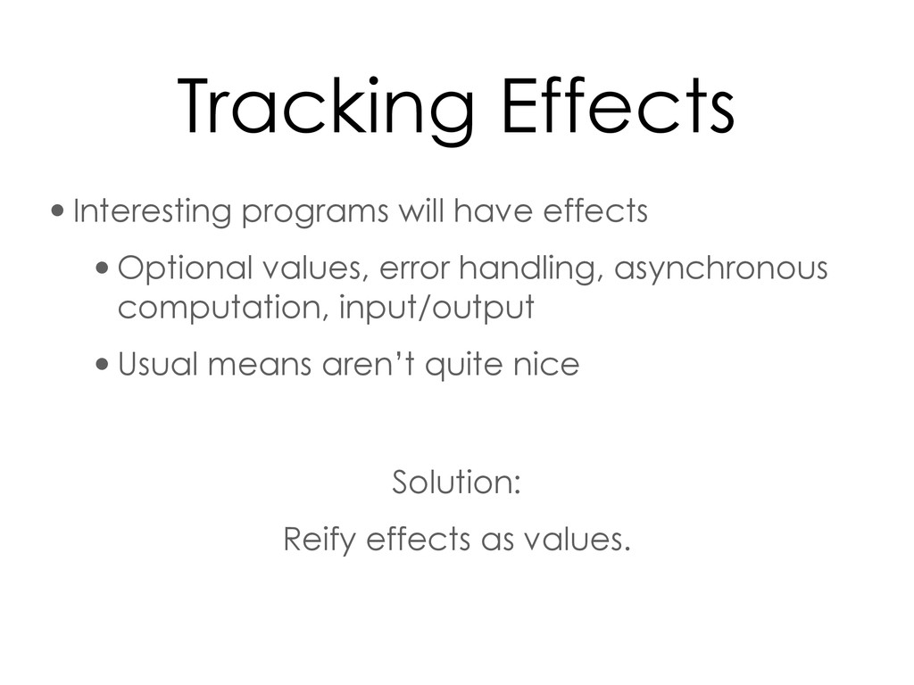 Tracking Effects •Interesting programs will hav...