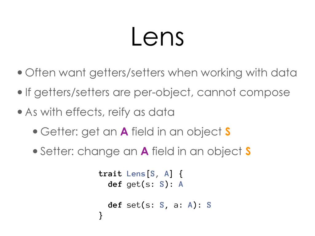 Lens •Often want getters/setters when working w...