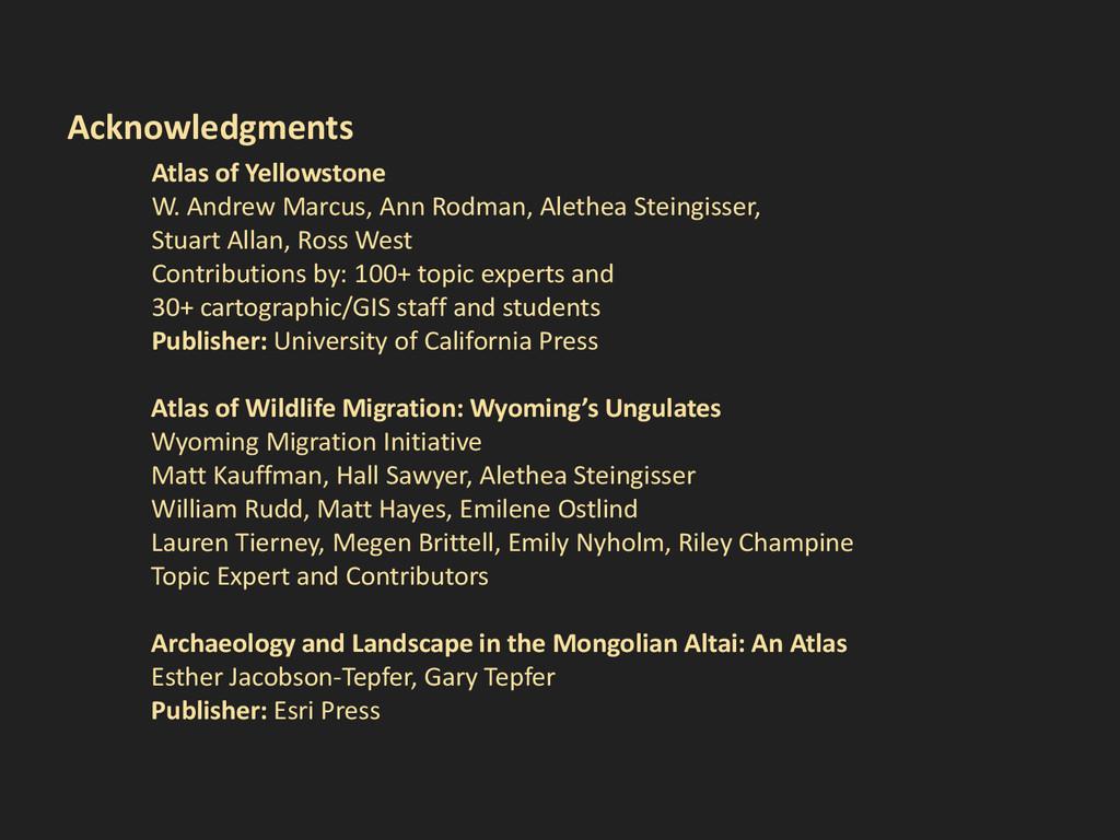 Acknowledgments Atlas of Yellowstone W. Andrew ...