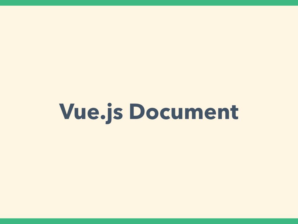 Vue.js Document