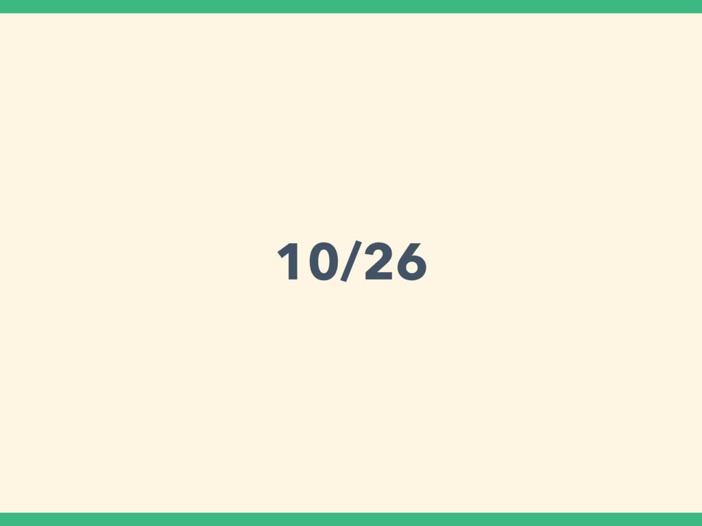 10/26