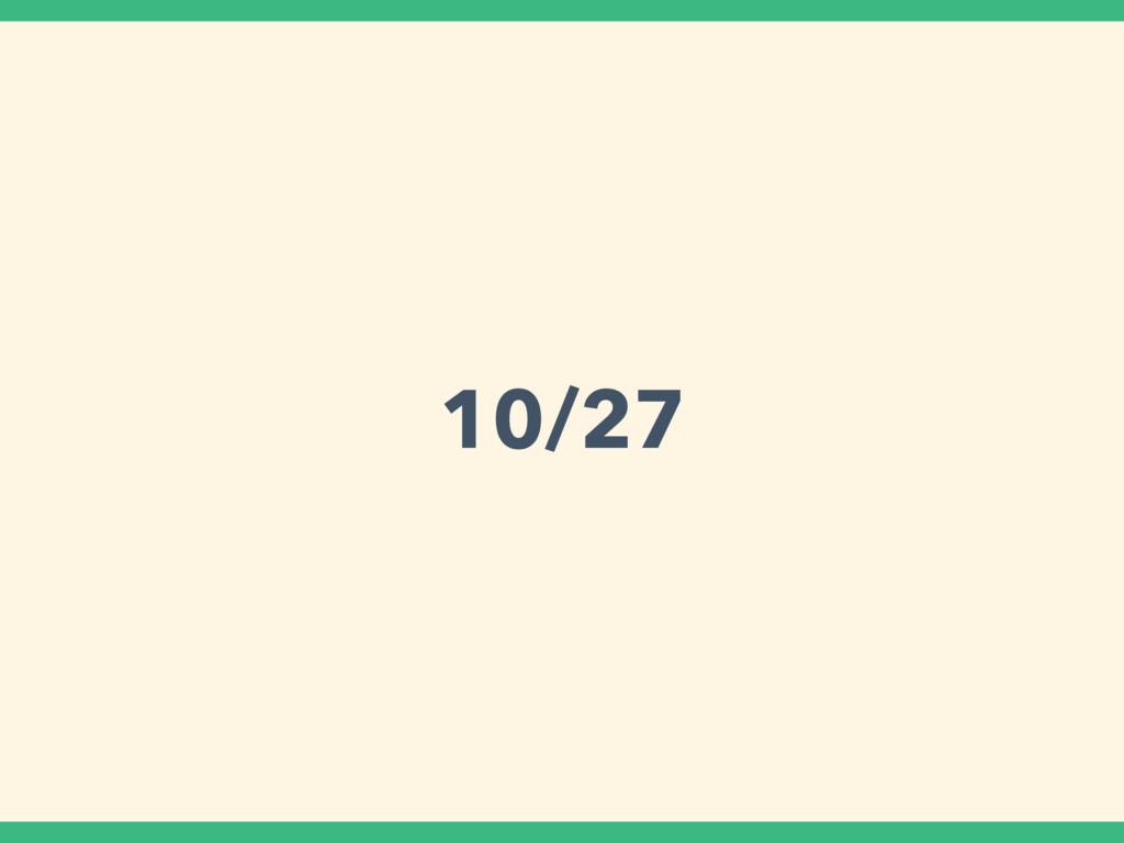 10/27