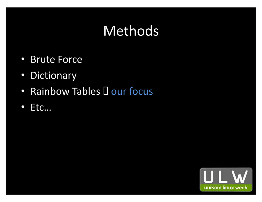 Methods ‡ Brute Force ‡ Dictionary ‡ Rainbow Ta...
