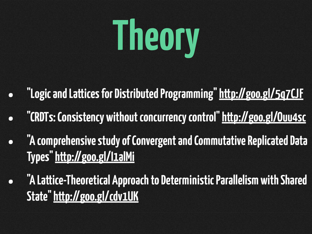 "Theory • ""Logic and Lattices for Distributed Pr..."