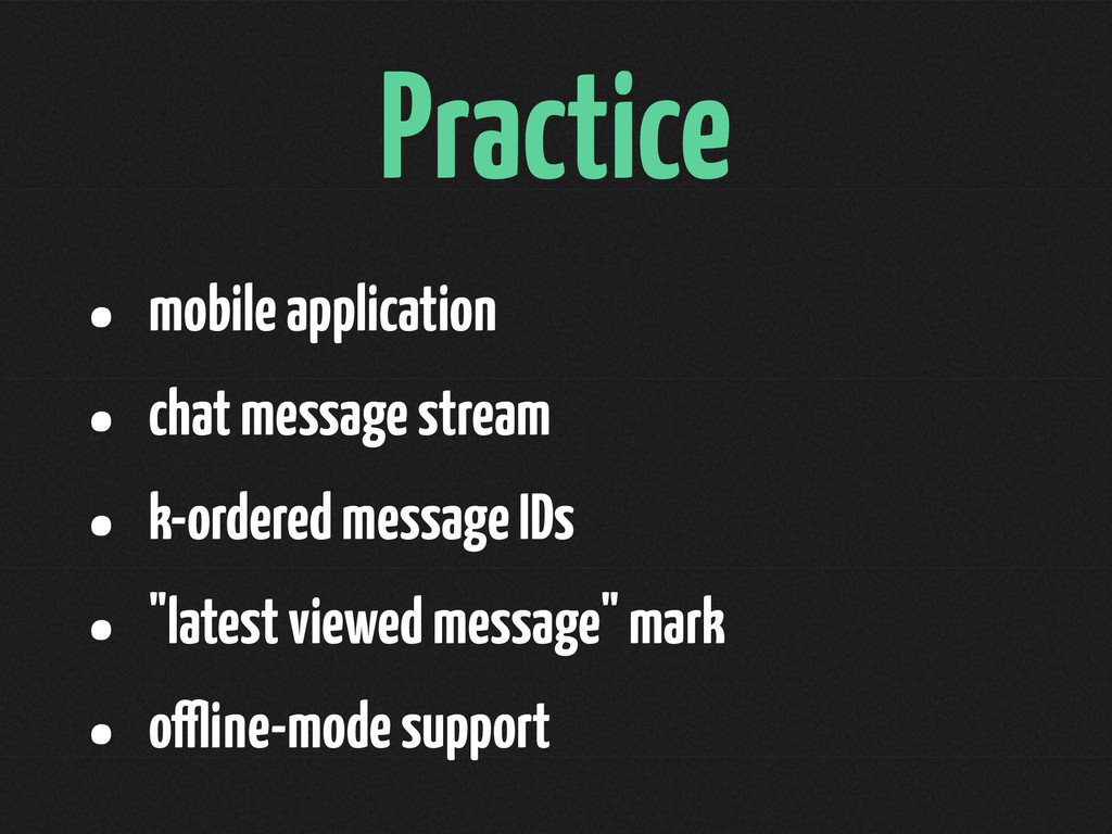 Practice • mobile application • chat message st...