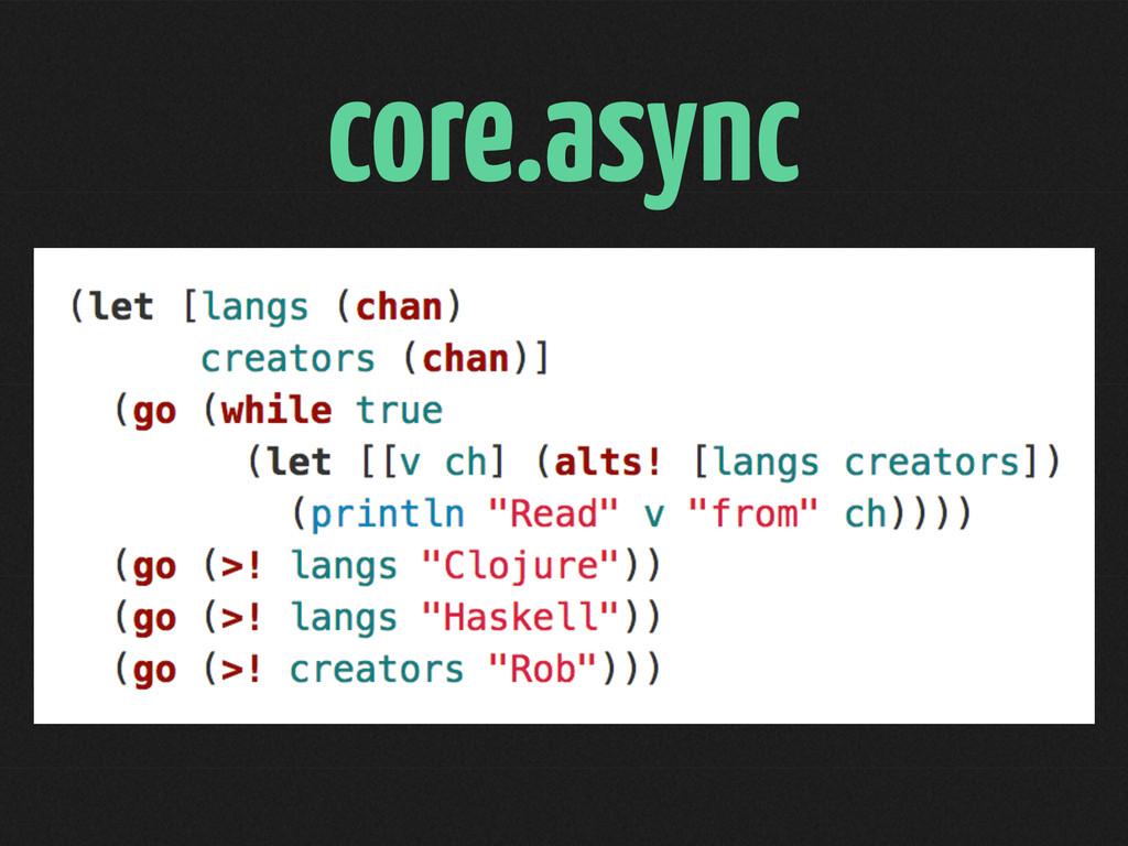 core.async