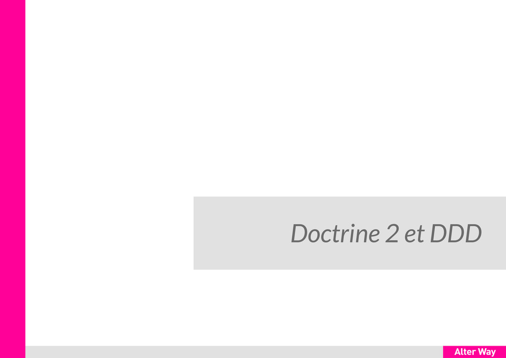 Doctrine 2 et DDD