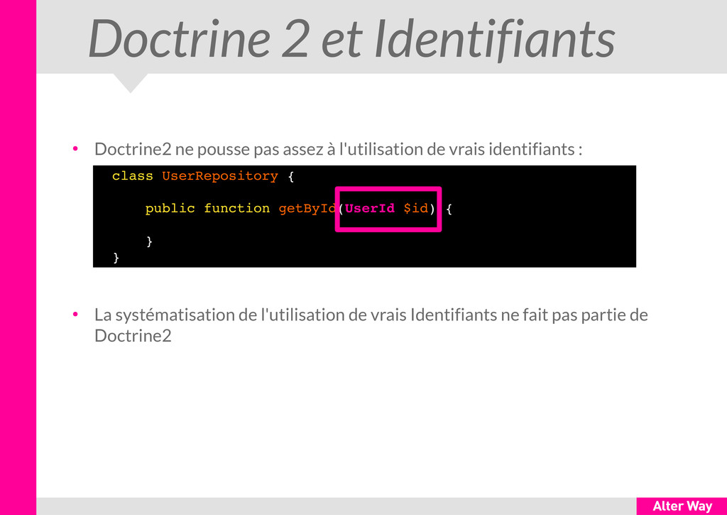Doctrine 2 et Identifiants ● Doctrine2 ne pouss...