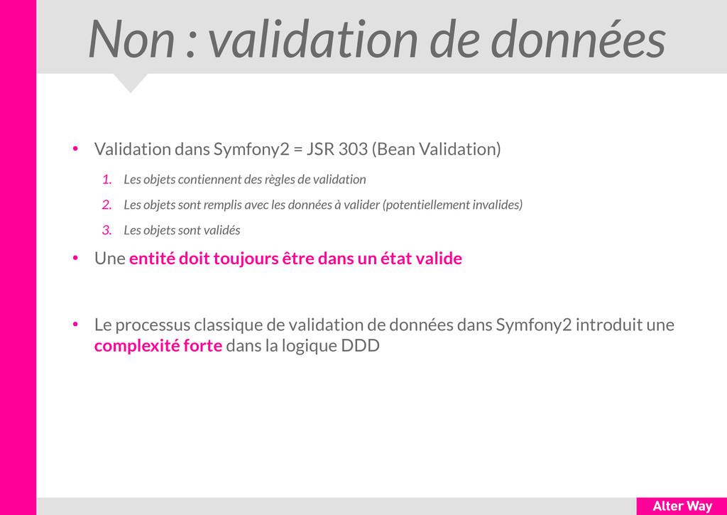 Non : validation de données ● Validation dans S...