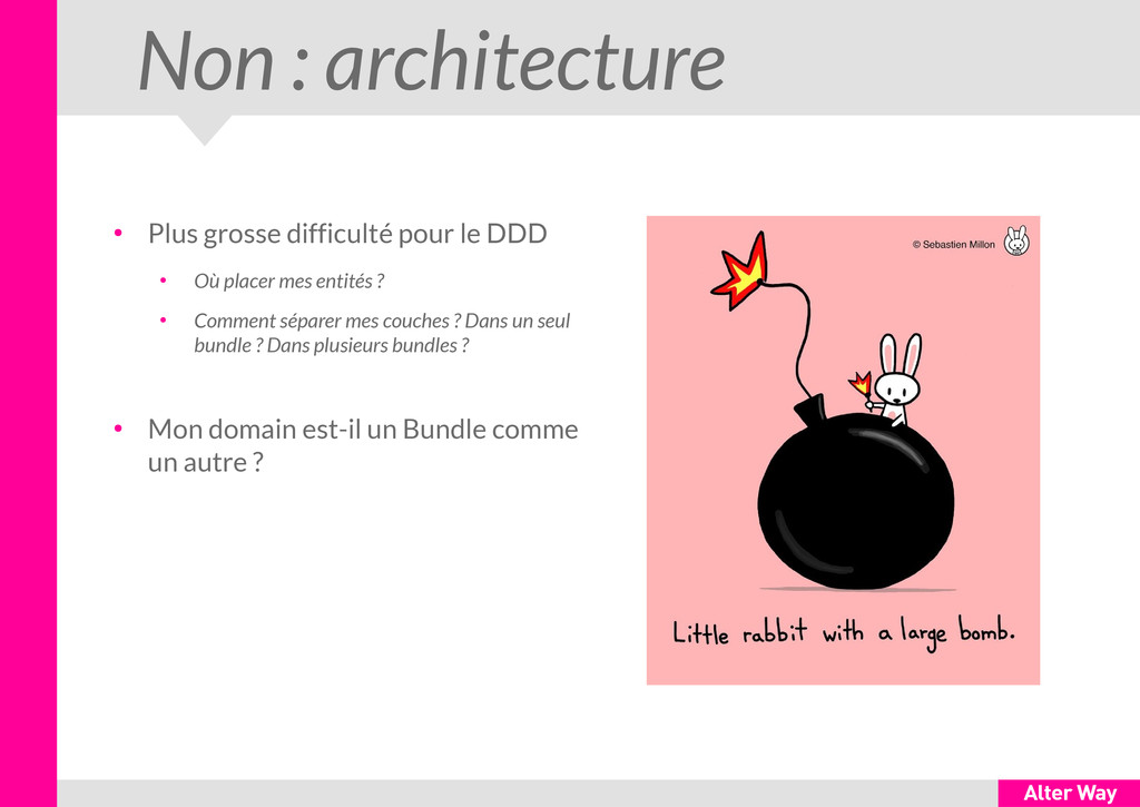 Non : architecture ● Plus grosse difficulté pou...