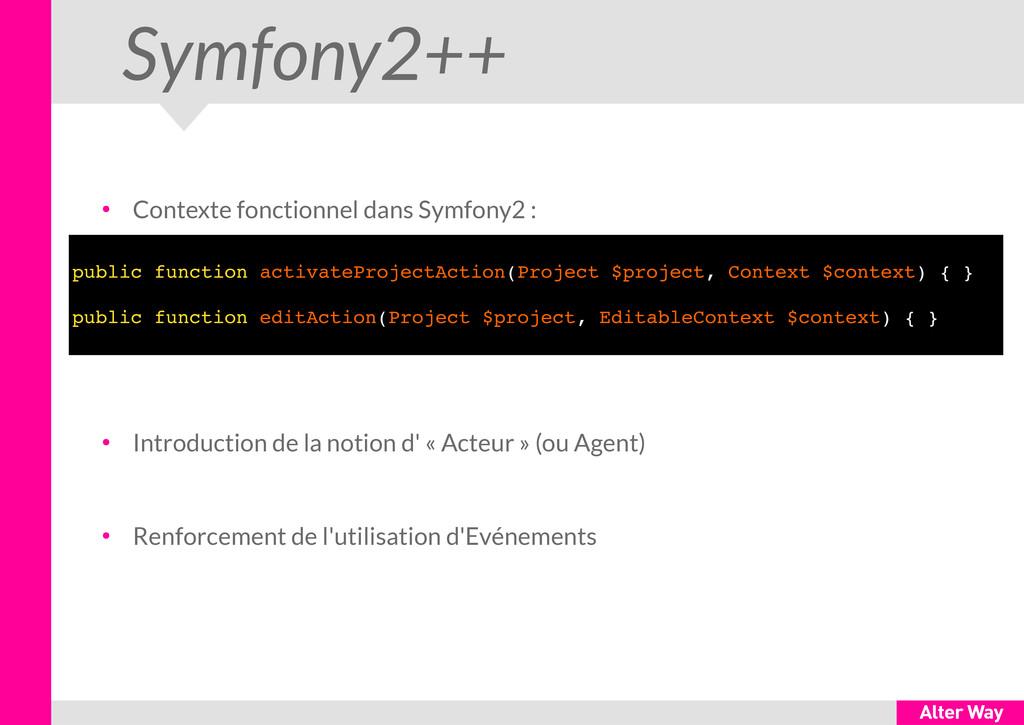 Symfony2++ ● Contexte fonctionnel dans Symfony2...