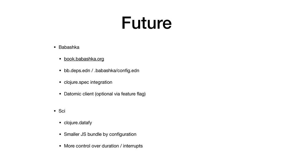Future • Babashka  • book.babashka.org   • bb.d...