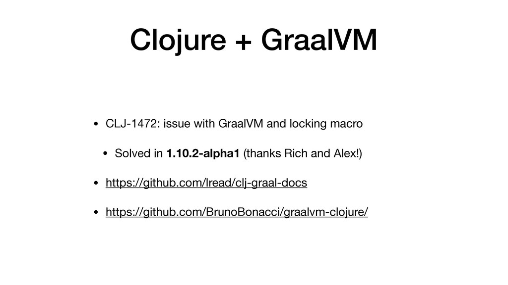Clojure + GraalVM • CLJ-1472: issue with GraalV...