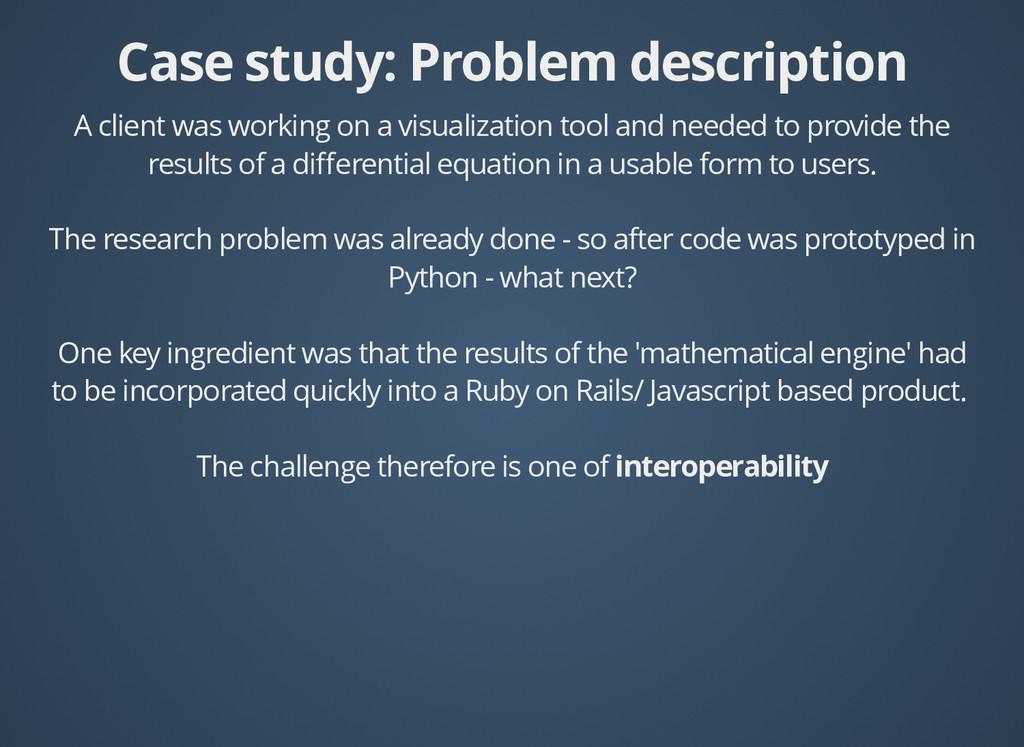 Case study: Problem description Case study: Pro...