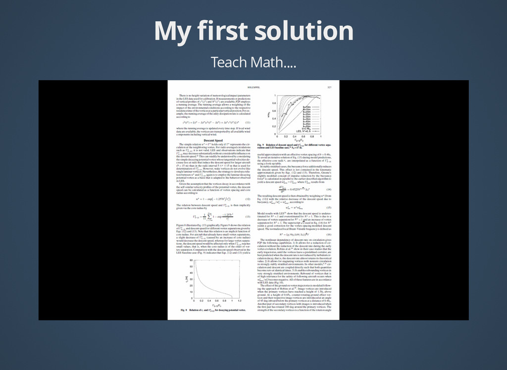 My first solution My first solution Teach Math....