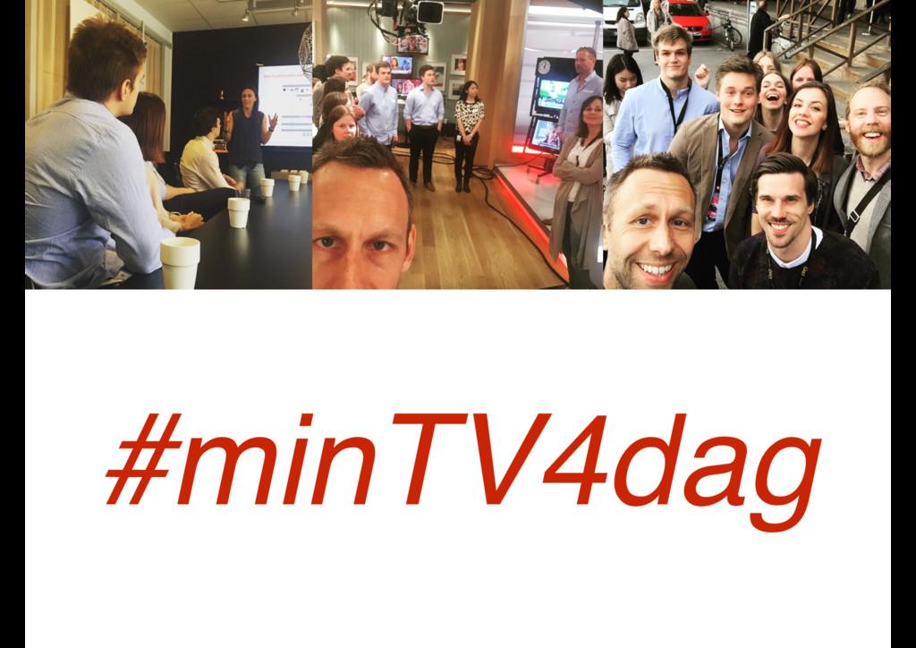 #minTV4dag