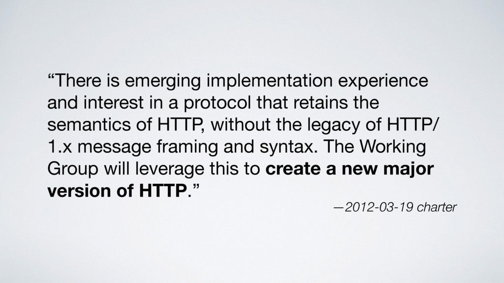 """""""There is emerging implementation experience an..."""
