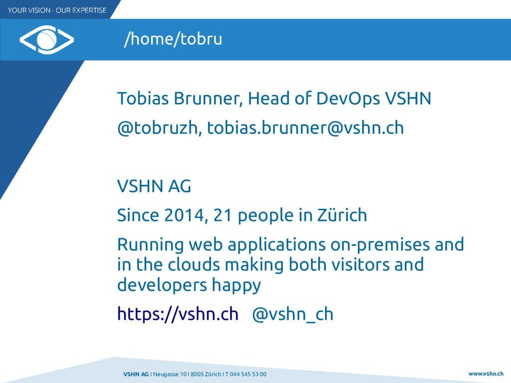 VSHN AG I Neugasse 10 I 8005 Zürich I T 044 545...