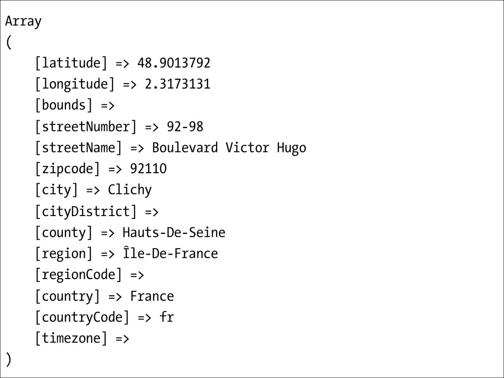 Array ( [latitude] => 48.9013792 [longitude] =>...
