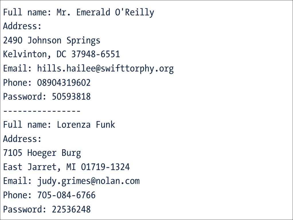 Full name: Mr. Emerald O'Reilly Address: 2490 J...