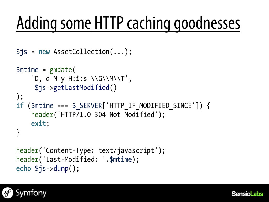 Adding some HTTP caching goodnesses $js = new A...