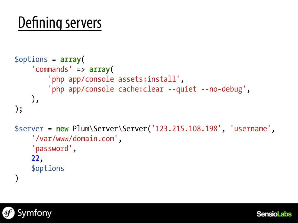 De ning servers $options = array( 'commands' =>...
