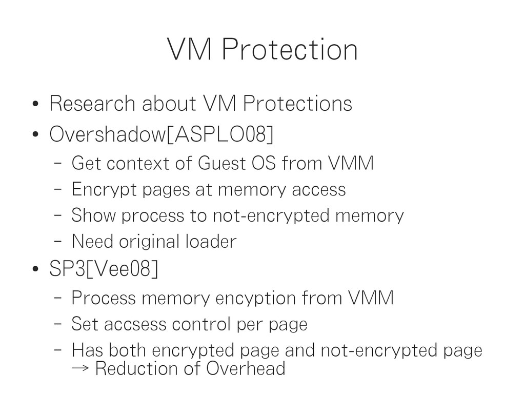 VM Protection ● Research about VM Protections ●...