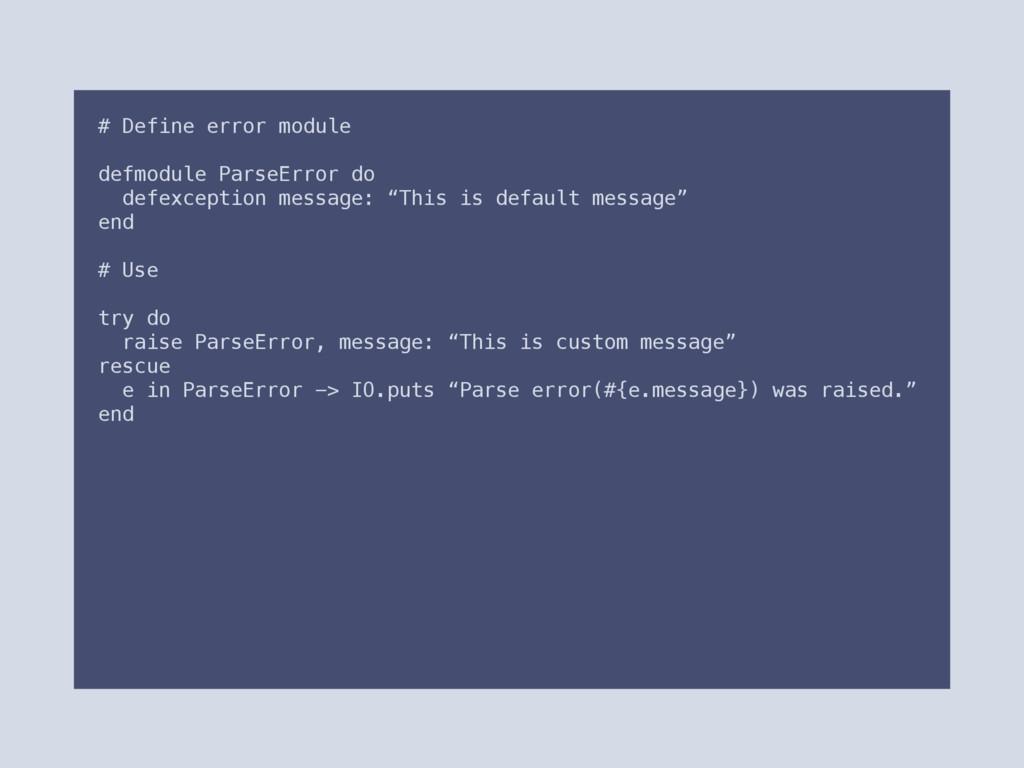 # Define error module defmodule ParseError do d...