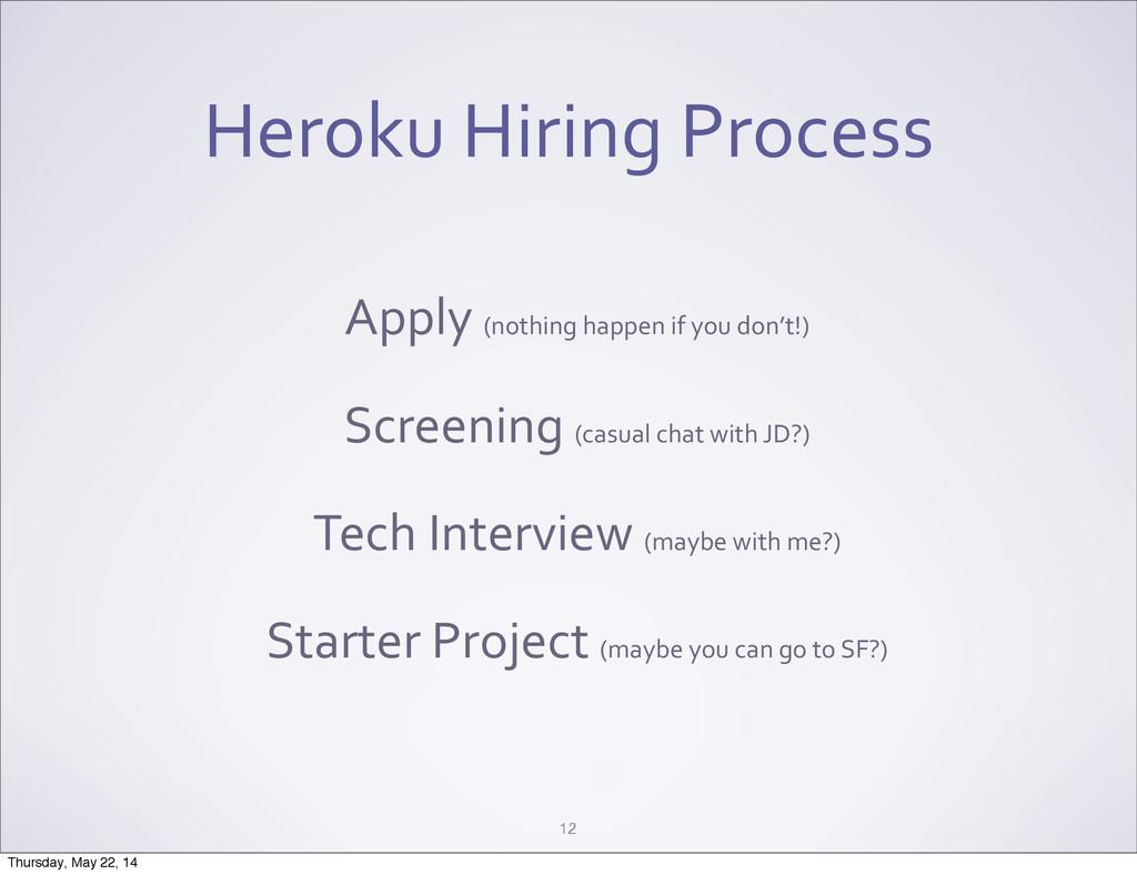 Heroku Hiring Process 12 Apply (nothin...