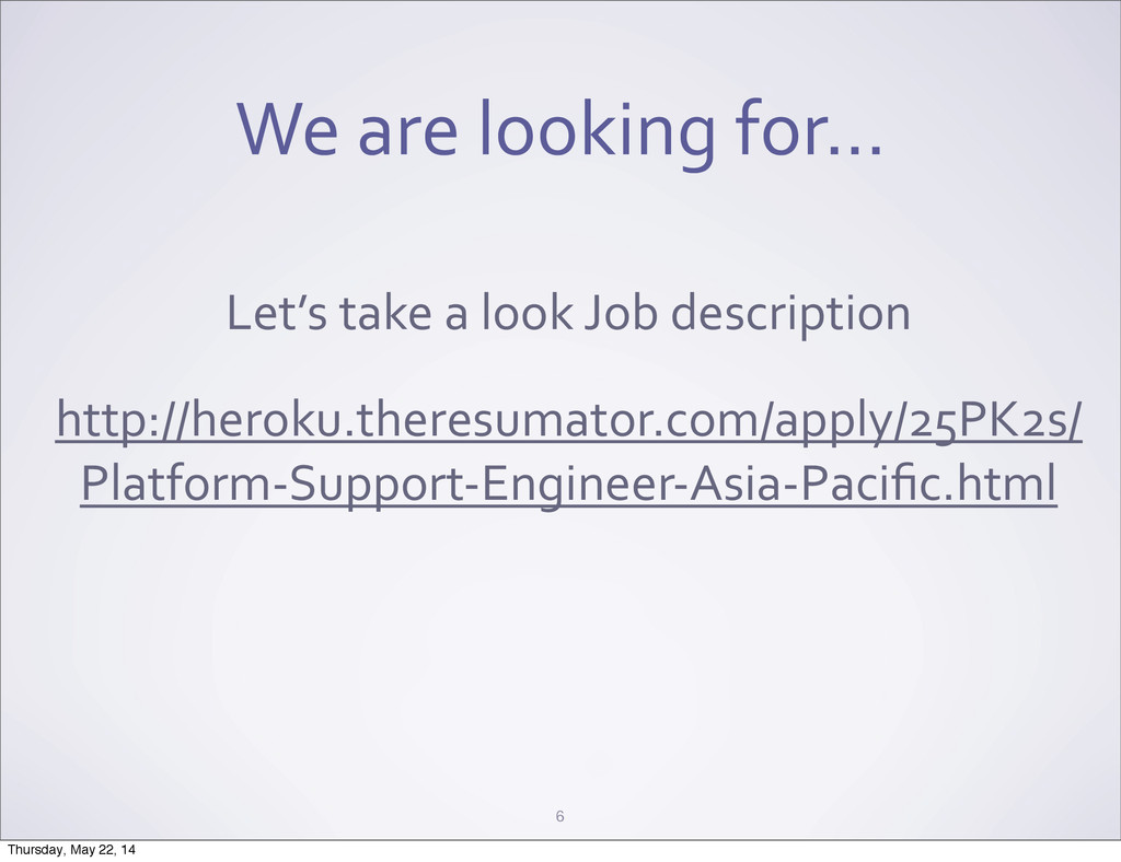 We are looking for... 6 Let's take...