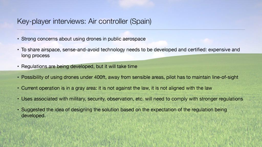 Key-player interviews: Air controller (Spain) •...