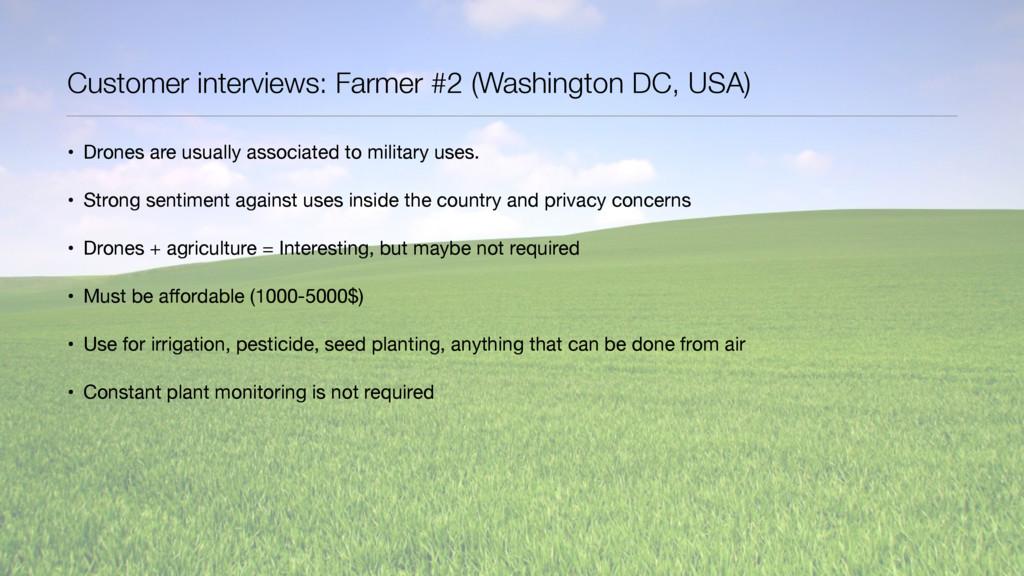 Customer interviews: Farmer #2 (Washington DC, ...