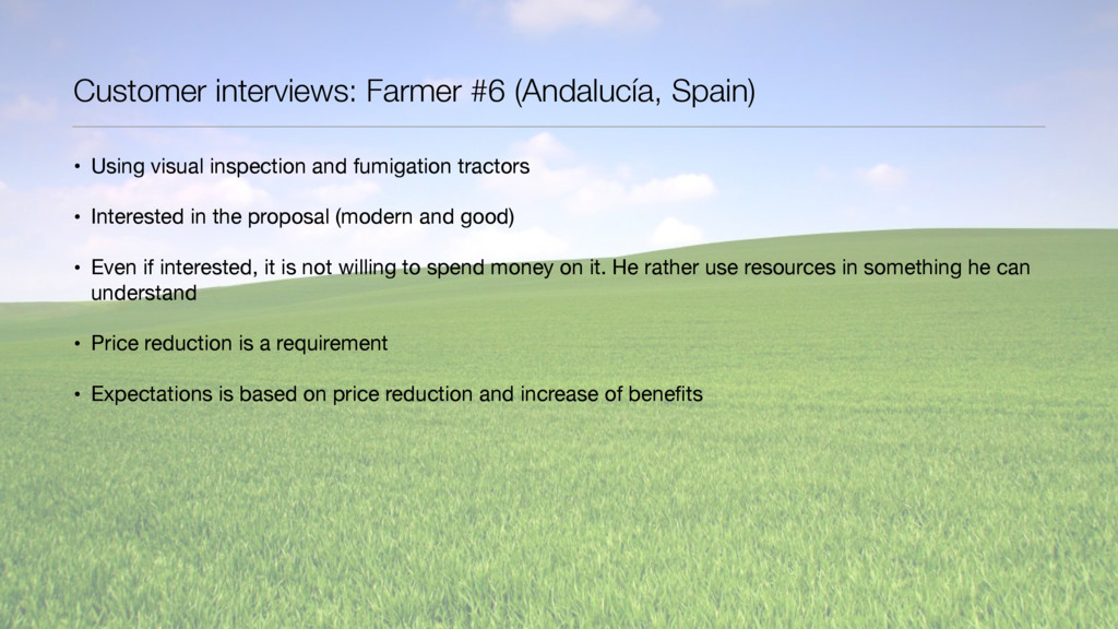 Customer interviews: Farmer #6 (Andalucía, Spai...