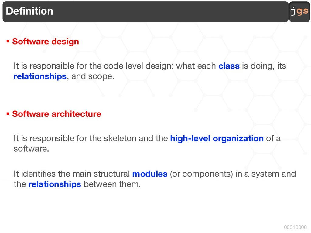 jgs 00010000 Definition § Software design It is...