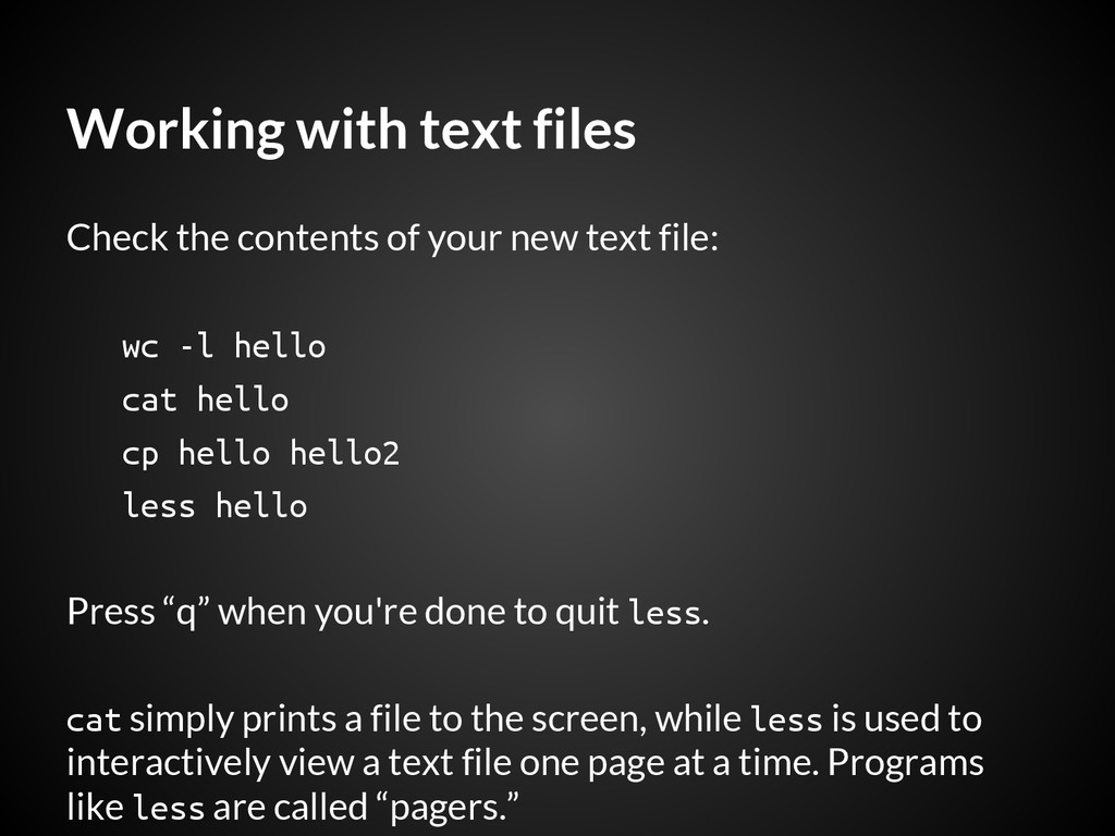 Working with text files Check the contents of y...