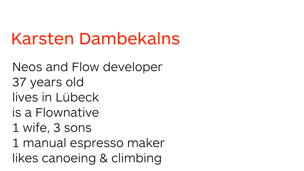 Karsten Dambekalns Neos and Flow developer 37 y...