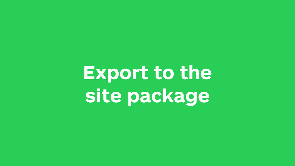 Export to the site package