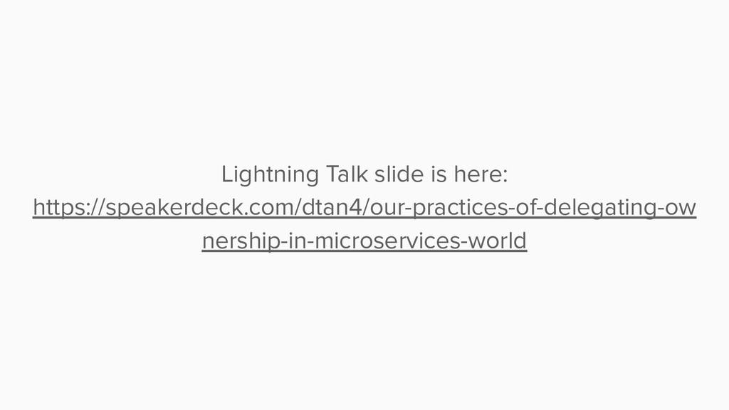 Lightning Talk slide is here: https://speakerde...