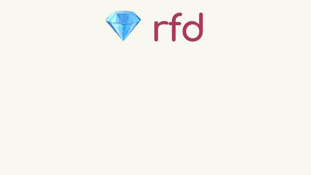 💎 rfd