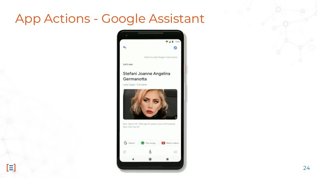App Actions - Google Assistant 24