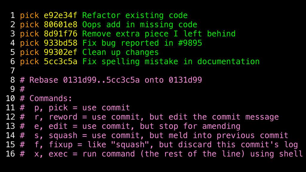1 pick e92e34f Refactor existing code 2 pick 80...