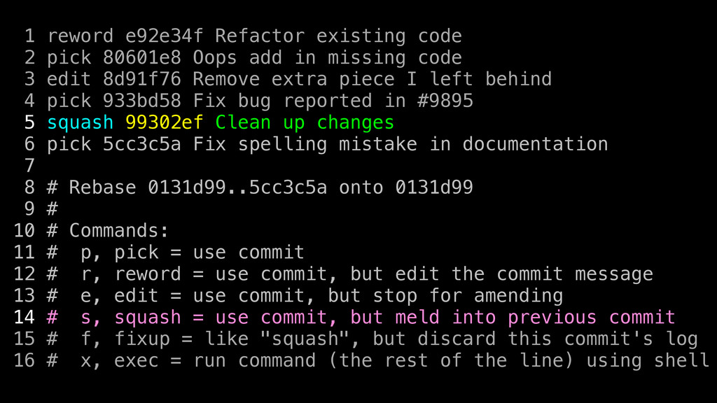 1 reword e92e34f Refactor existing code 2 pick ...