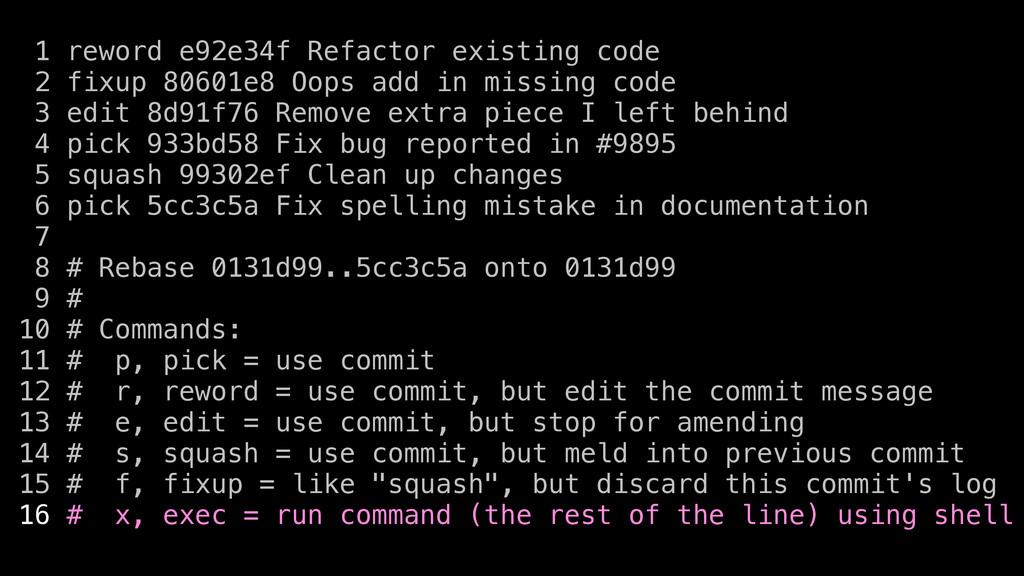 1 reword e92e34f Refactor existing code 2 fixup...