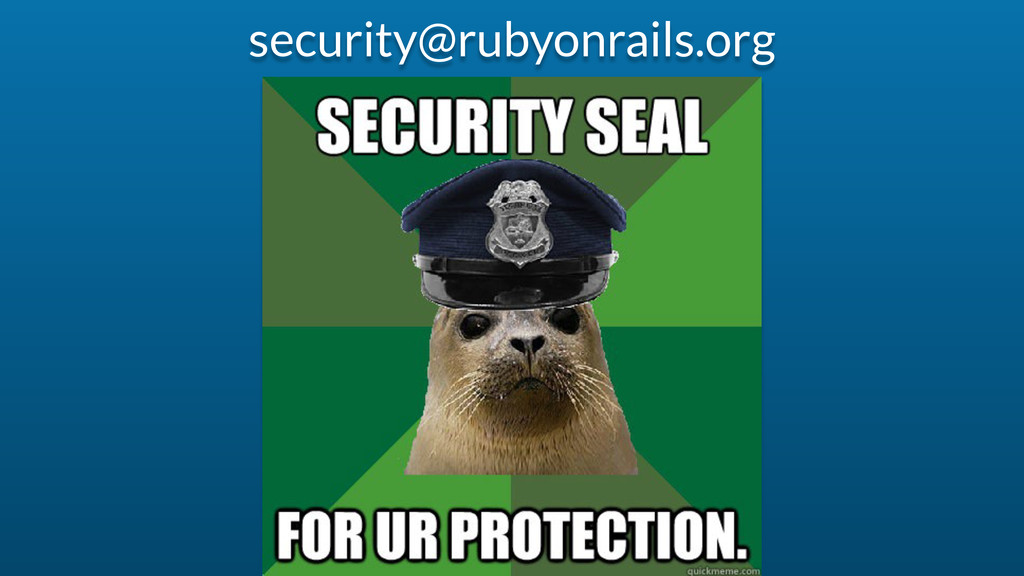 security@rubyonrails.org