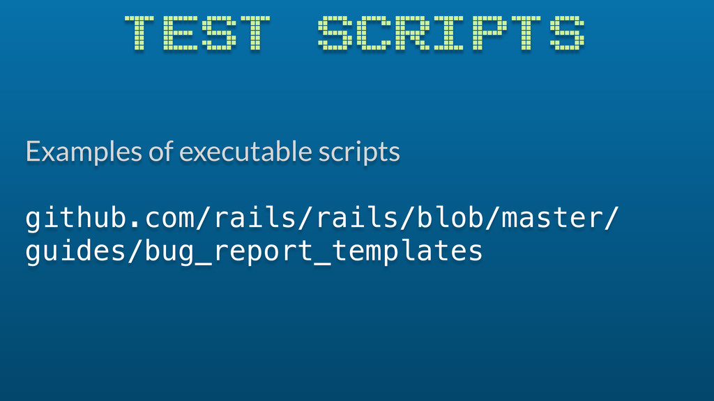 Examples of executable scripts github.com/rails...